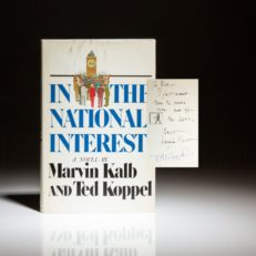 First edition of In the National Interest by Marvin Kalb and Ted Koppel, inscribed to William Safire