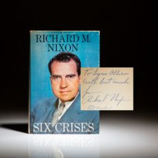 Signed first edition of Six Crises by Richard Nixon, signed by Richard Nixon and Pat Nixon. In dust jacket.