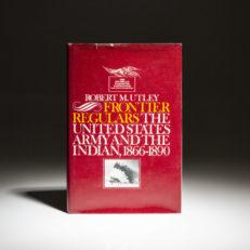 First printing of Frontier Regulars by Robert M. Utley