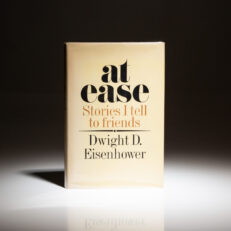 First edition of At Ease Stories I tell my friends by Dwight Eisenhower.