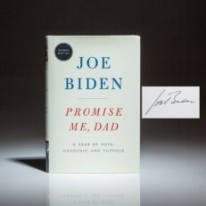 Publisher's signed edition of Promise Me, Dad by Joe Biden.