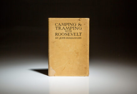 First trade edition of Camping & Tramping With Roosevelt by John Burroughs, in scarce dust jacket.