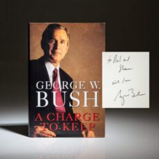 A Charge to Keep, inscribed by George W. Bush to his brother Neil Bush and wife Sharon.