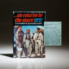 First edition of The Roger B. Chaffee Story, On Course To The Stars, inscribed by his father, Don Chaffee and President Gerald R. Ford.
