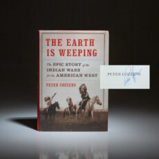 Signed first edition of The Earth Is Weeping by Peter Cozzens.