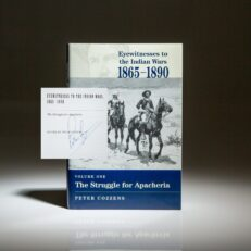 Signed first edition of Eyewitnesses To The Indian Wars, 1865 - 1890, edited and signed by Peter Cozzens.