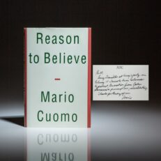 First edition of Reason to Believe by New York Governor Mario Cuomo, inscribed to William Safire on laid-in stationary.
