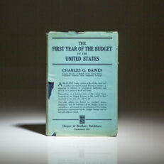 The First Year of the Budget of the United States, the first edition in dust jacket, by Charles G. Dawes.