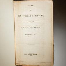 Letter of Stephen A. Douglas explaining the Nebraska and Kansas Territorial Bill in 1854.