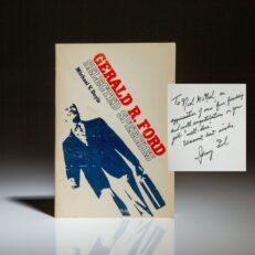 Selected Speeches of Gerald R. Ford by Michael V. Doyle, inscribed to Time Magazine Congressional correspondent Neil MacNeil.