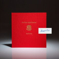 Limited edition of The Thirty-Eighth President, signed by Gerald R. Ford.