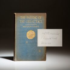 Signed first edition of The Passing Of The Great Race by Madison Grant.