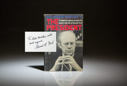 The President by John Hersey, signed by President Gerald R. Ford.
