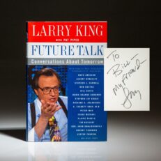 First edition of Future Talk, inscribed by the author, Larry King to New York Times columnist, William Safire.