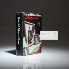 Signed first edition, second printing of Prime Minister Harold Macmillan's memoir, The Blast of War 1939-1945.