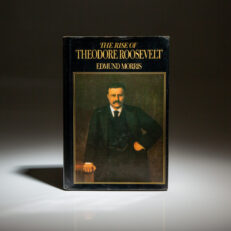 First edition of The Rise Of Theodore Roosevelt, by Edmund Morris.