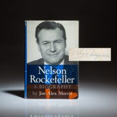 Signed first edition of Nelson Rockefeller: A Biography by Joe Alex Morris, signed by Vice President Rockefeller.