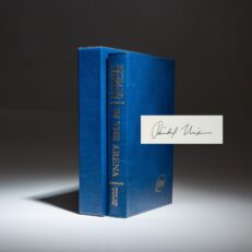 In the arena by Richard Nixon, the signed limited edition.