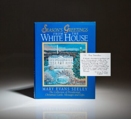 Inscribed first edition of Season's Greetings From The White House by Mary Evans Seeley, to Chief White House Usher, Rex Scouten.