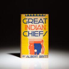 First edition of Great Indian Chiefs by Albert Britt.