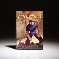 First edition of The Quick Brown Fox by W.R. Burnett.