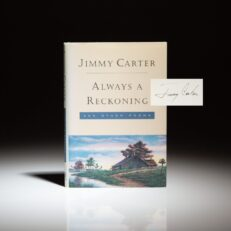 Signed first edition of Always a Reckoning by Jimmy Carter, with full signature.