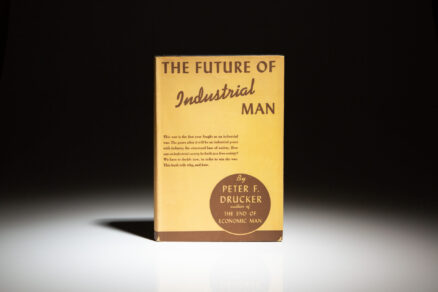 First edition, fourth printing of The Future of Industrial Man by Peter F. Drucker, in scarce dust jacket.