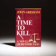 First edition of A Time To Kill by John Grisham.