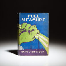 First edition of Full Measure by Hans Otto Storm, in dust jacket.