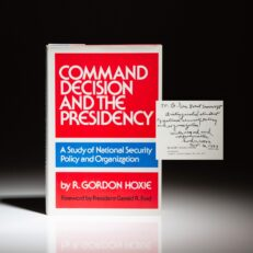 First edition of Command Decision and the Presidency by R. Gordon Hoxie, inscribed to National Security Advisor Brent Scowcroft.