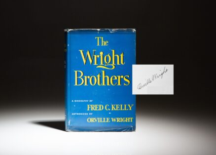 First edition of The Wright Brothers by Fred C. Kelly, signed by Orville Wright.