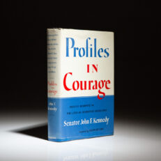 First edition of John F. Kennedy's Profiles In Courage, in first state dust jacket.