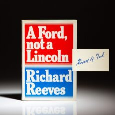 A Ford, not a Lincoln by Richard Reeves, signed by President Gerald R. Ford.
