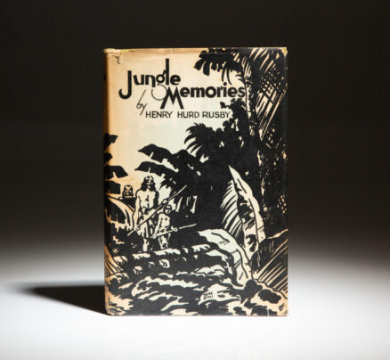 First edition of Jungle Memories by Henry H. Rusby, in scarce dust jacket.