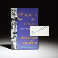 Signed first edition of Chronicles of Courage: Very Special Artists by Jean Kennedy Smith.