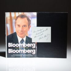 First edition of Bloomberg by Bloomberg, signed by New York Mayor, Michael Bloomberg.