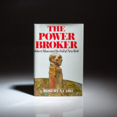 First edition of The Power Broker: Robert Moses and The Fall of New York by Robert A. Caro.