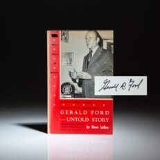 The Untold Story of Gerald Ford by Dave LeRoy, signed by President Ford on the title page.