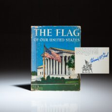Signed copy of The Flags of Our United States by Colonel James A. Moss, signed by President Gerald R. Ford.