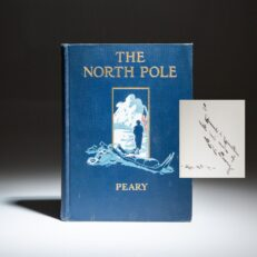 Signed first edition of The North Pole by Robert E. Peary.