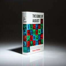 A first edition of the Pulitzer Prize winning classic, The Guns of August, by Barbara Tuchman.