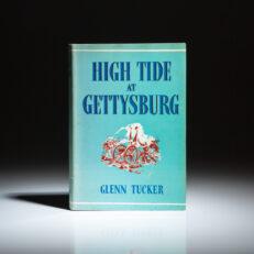 First edition of High Tide at Gettysburg by Glenn Tucker.