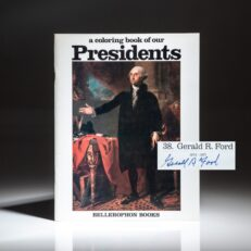 A Coloring Book Of Our Presidents, signed by President Gerald R. Ford on his portrait.