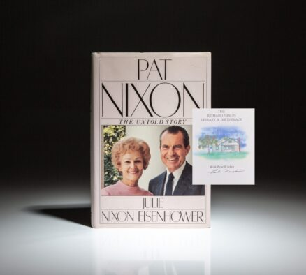 A scarce copy, signed by First Lady Pat Nixon, of the biography, Pat Nixon: The Untold Story, by her daughter, Julie Nixon Eisenhower.