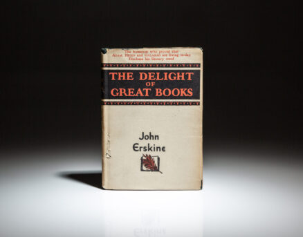 First edition of John Erskine's The Delight of Great Books.