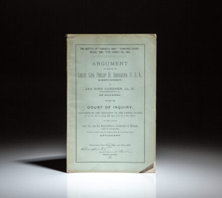 """The case of Major-General Gouverneur K. Warren before a Court of Inquiry, regarding the battles of """"Gravelly Run,"""" """"Dinwiddie Court-House,"""" and """"Five Forks,"""" signed by General Philip Sheridan."""