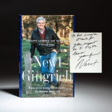 First edition of Lessons Learned the Hard Way, signed by Speaker of the House Newt Gingrich to Representative Bob Livingston.