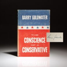 The Conscience of a Conservative, signed by the author, Senator Barry Goldwater.