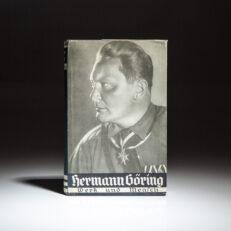 First edition of Hermann Goring: Werk und Mensch by Erich Gritzbach.