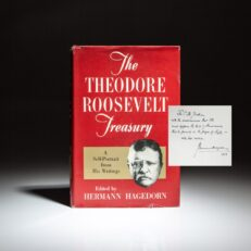 Signed first edition of The Theodore Roosevelt Treasury compiled by Hermann Hagedorn.